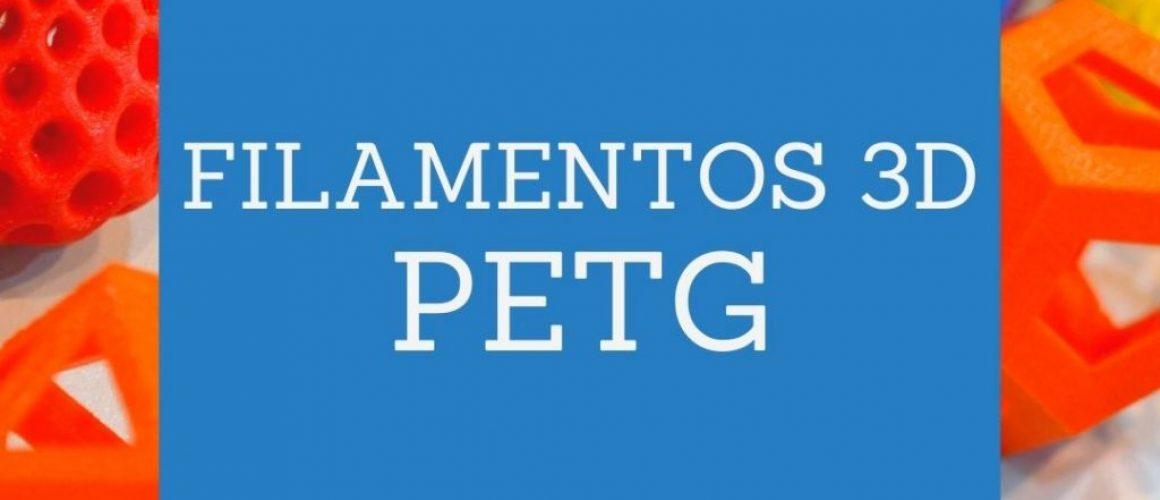 Filamentos 3d PETG